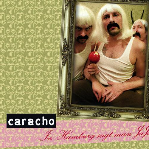 Caracho - In Hamburg sagt man Jaja (Saint Pauli RMX)