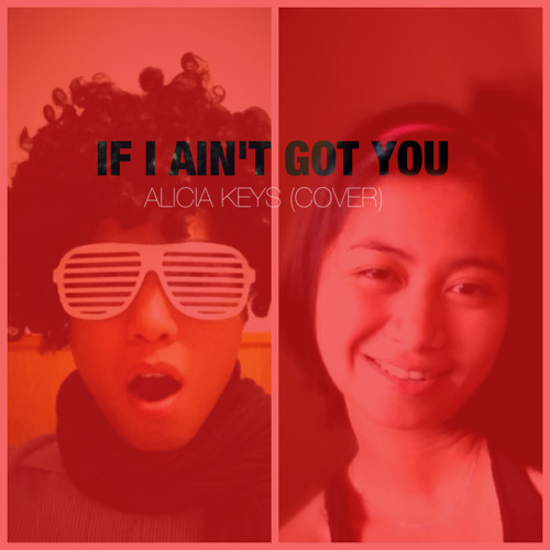 If I Ain't Got You [Alicia Keys/Usher - Cover] (with Angkris)