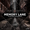 Grube & Hovsepian Feat. Vice - Memory Lane (Skytech Remix) [Cut from GDJB: April 11]