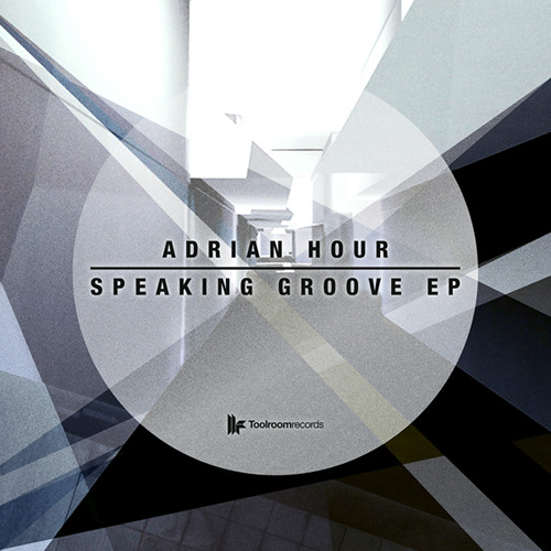 Adrian Hour - Speaking Groove - OUT NOW