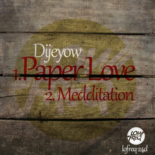 Dijeyow - Medditation Voice (LOW FREQUENCY RECORDS)