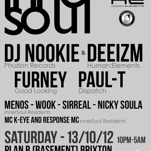 Nookie ft. Deeizm Live @ innerSoul 13.10.12