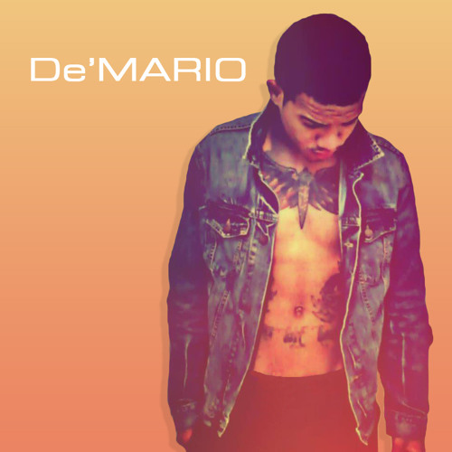 """Fuck With Me"" By De'Mario (Mixed Version-Not Mastered)"