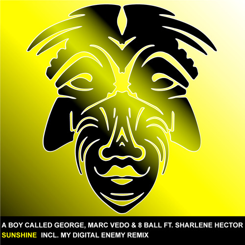 "A Boy Called George/ Marc Vedo/8Ball feat Sharlene Hector ""Sunshine"" Zulu Records"