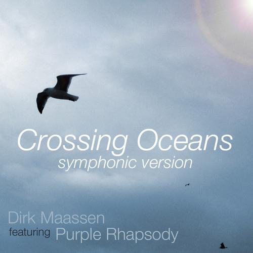 Dirk Maassen with Purple Rhapsody - Crossing Oceans (Symphonic Version)