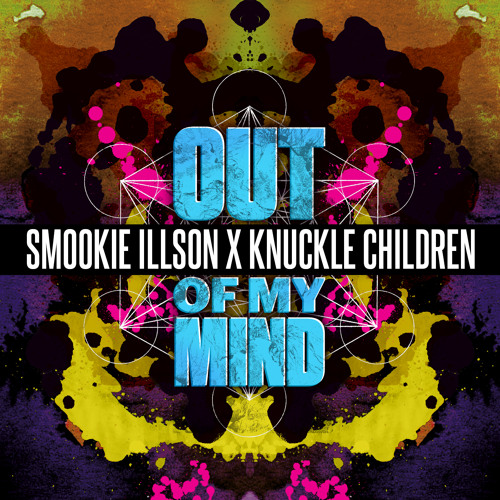 Knuckle Children & Smookie Illson - Out Of My Mind