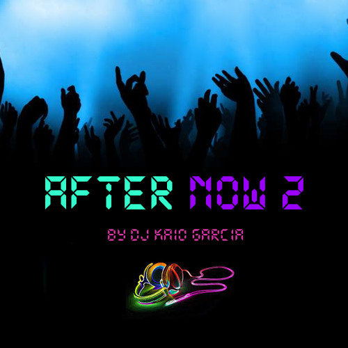 After Now 2 (Tribal AfterHours Set)