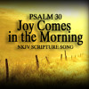 Psalm 30 Song