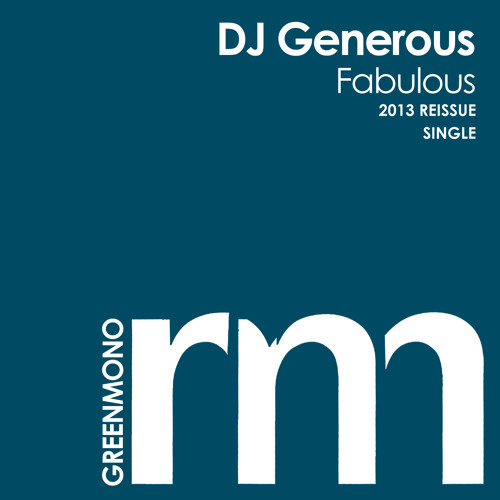 DJ Generous - Fabulous (Radio Edit) [CATCH ON 2013/04/15 @ BEATPORT]