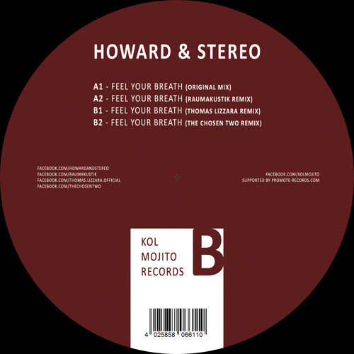 Howard & Stereo - Feel Your Breath (The Chosen Two RMX) out on Kol Mojito
