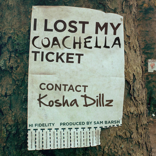 I Lost my Coachella Ticket (prod. by Sam Barsh)