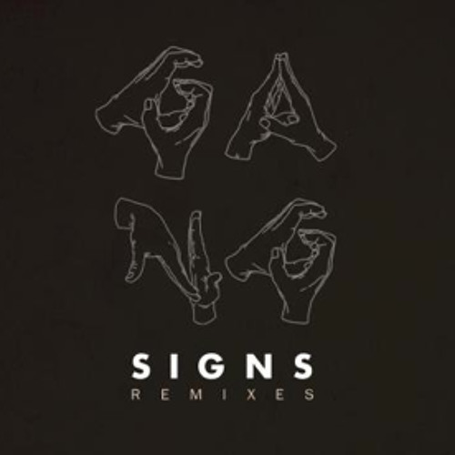 Gang Signs - Prequel (HUMANS remix)