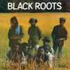 Black Roots - Africa