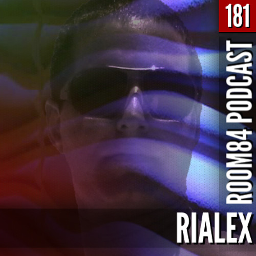 R84 PODCAST181: RIALEX