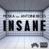 Moska - Insane feat. Antoine Becks mp3