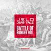 JELO & Jefr Tale - Battle Of Bunker Hill - Original Mix **OUT NOW