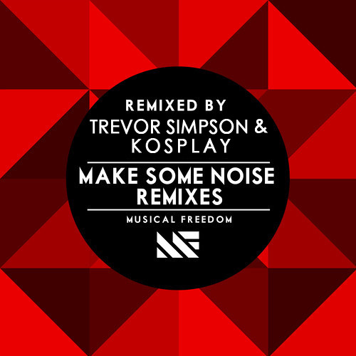 Tiesto and Swanky Tunes - Make Some Noise - Trevor Simpson and Kosplay Dagger Remix