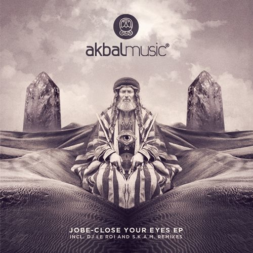Jobe - Close Your Eyes (S.K.A.M. Remix) [Akbal Music]