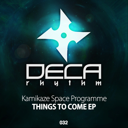 Kamikaze Space Programme - Things To Come