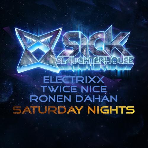 Electrixx, Twice Nice & Ronen Dahan - Saturday Nights preview