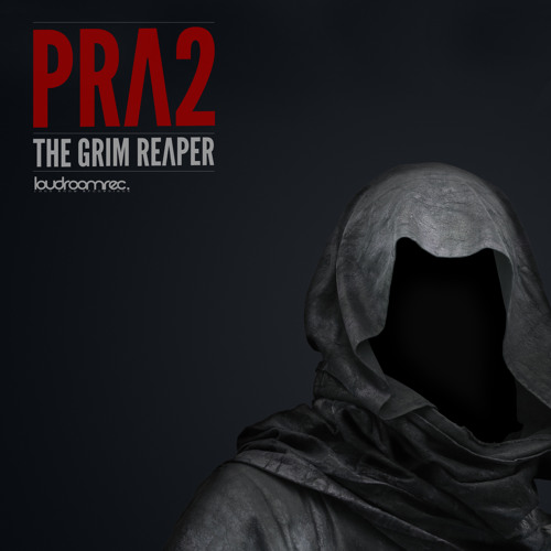 PRA2 - The Grim Reaper (Final Preview) [OUT @ BEATPORT]