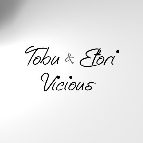 Tobu & Etori - Vicious (Original Mix)