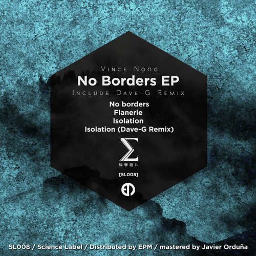 Vince Noog – No Borders EP (Include Dave-G Remix) [SL008]