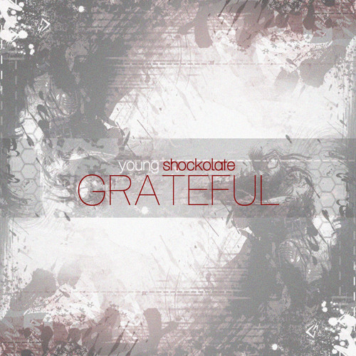Grateful by Young Shockolate