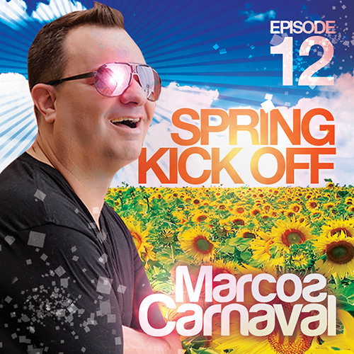 Marcos Carnaval Podcast Episode 12 (Spring Kick Off) Download at iTunes!