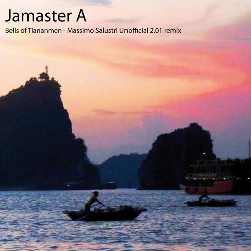 Jamaster A Bells of Tiananmen  Massimo Salustri Classic Uplifting 2010 unofficial remix