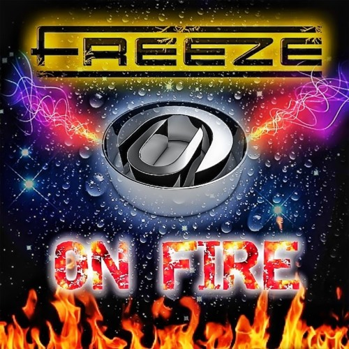 Freeze - On Fire ***FREE DOWNLOAD***