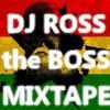 Dj Ross the Boss - Highlife and Hiplife mixtape
