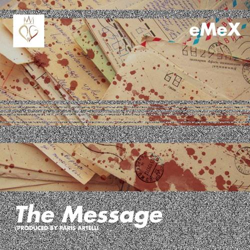 The Message (Prod. Paris Artelli)