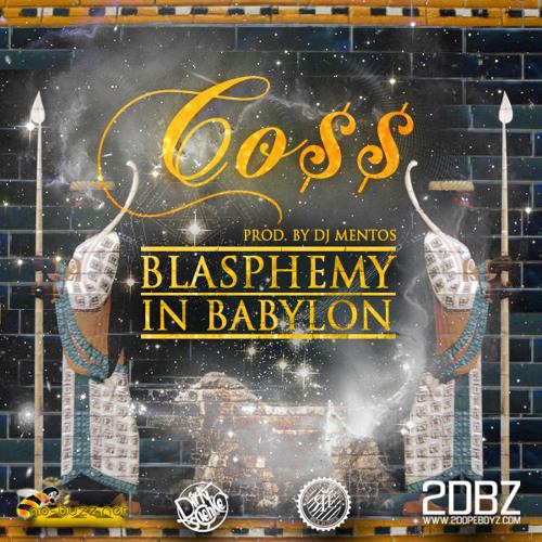 Blasphemy in Babylon (prod. by DJ Mentos)