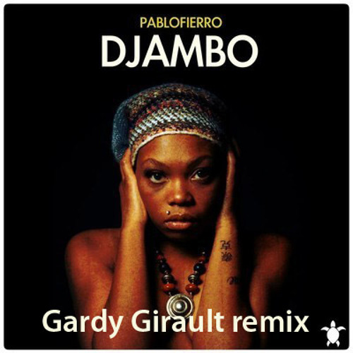Djambo (G∆rdy Gir∆ult Remix)
