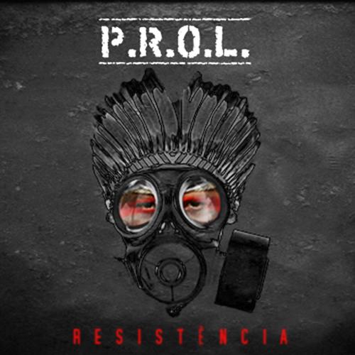 P.R.O.L. - Resistência