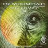 **In Moombah We trust! 3#**
