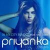 In My City - Priyanka Chopra (ft. will.i.am) Electro Mix. Dj Sam