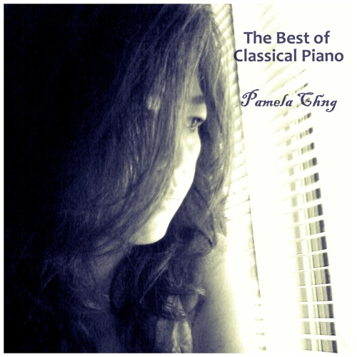 Pamela Chng - The Best of Classical Piano