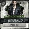Episode 002 | Digital Punk - Unleashed (powered by A² Records)