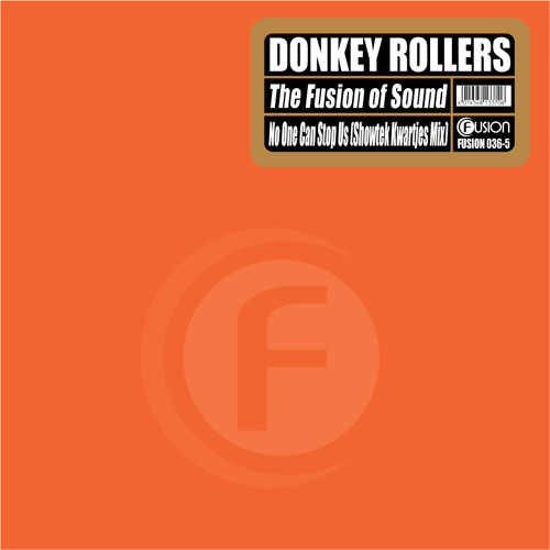 Donkey Rollers - The Fusion Of Sound by fusionrecords