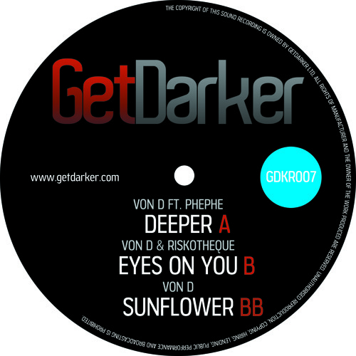 VON D FT PHEPHE - DEEPER (Forthcoming on GET DARKER)