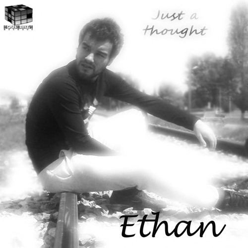 Ethan - Just A Thought (Original Extended Mix) / Supported by Andrea Bertolini