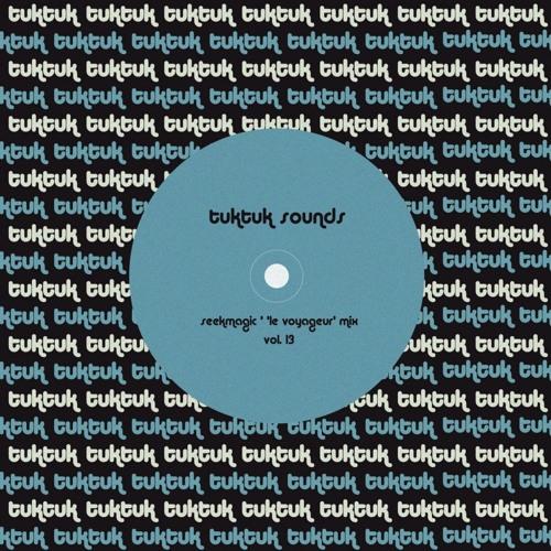 Le Voyageur - A Mix for TukTuk
