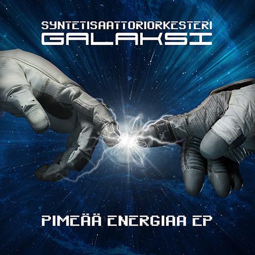"""Syntetisaattoriorkesteri Galaksi - Pimeää Energiaa EP sampler (12"""" Out Now!)"""