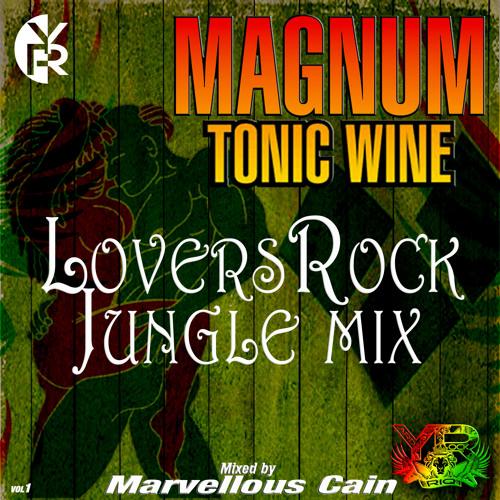 Yardrock Presents - Magnum Tonic Wine - LoversRock Jungle Mix 2013