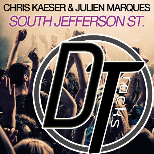 Chris Kaeser & Julien Marques - South Jefferson St