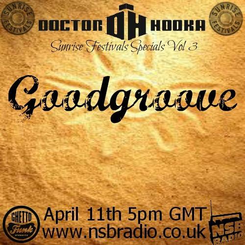 Goodgroove @Dr Hooka's Sunrise Festivals Specials Vol.3 (NSB Radio)