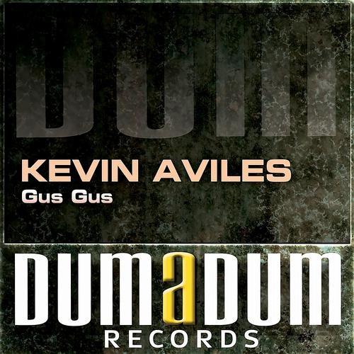 Kevin Aviles - Gus Gus (Original Mix)
