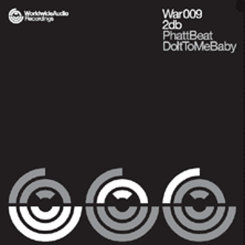 2dB - Phatt Beat ( War 009 )